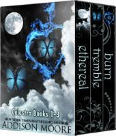 Celestra Series Box Set Books 1-3
