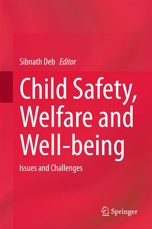 Child Safety  Welfare and Well being