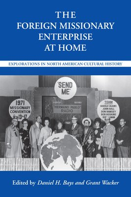 The Foreign Missionary Enterprise at Home PDF
