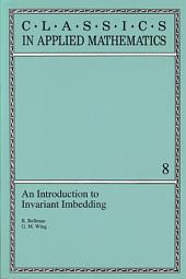 An Introduction to Invariant Imbedding