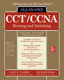 CCT CCNA Routing and Switching All in One Exam Guide  Exams 100 490   200 301