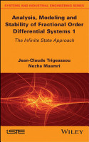 Analysis  Modeling and Stability of Fractional Order Differential Systems 1 PDF