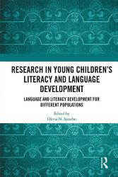 Research In Young Children S Literacy And Language Development Book PDF