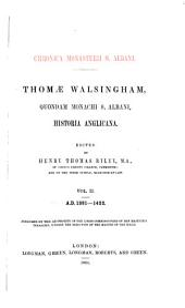 Historia Anglicana: A.D. 1381 - 1422, Volume 2