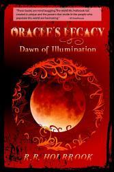Oracle s Legacy  Dawn of Illumination PDF