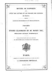 Progrès des études classiques et du moyen âge, philologie celtique, numismatique: Publication faite sous les auspices du Ministère de l'instruction publique