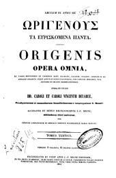 *Patrologia greca: 13: Origenous ta euriskomena panta