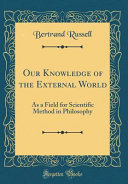 Our Knowledge of the External World PDF