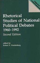 Rhetorical Studies of National Political Debates, 1960-1992