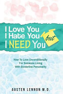 I Love You But I Hate You But I Need You Book PDF