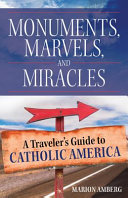Monuments, Marvels, and Miracles