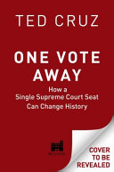 One Vote Away Book