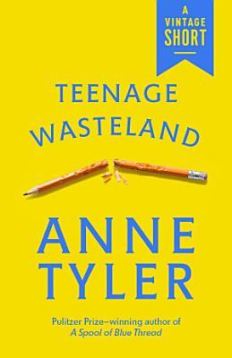 Teenage Wasteland PDF