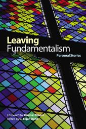 Leaving Fundamentalism: Personal Stories