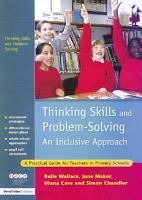 Thinking Skills and Problem Solving   An Inclusive Approach PDF