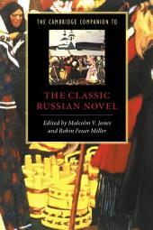 The Cambridge Companion to the Classic Russian Novel
