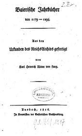 Bayerische Jahrbücher von 1179- 1294