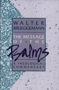 The Message of the Psalms Book