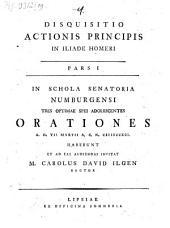 Disquisitio Actionis Principis In Iliade Homeri: In Schola Senatoria Numburgensi .... 1