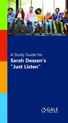 A Study Guide For Sarah Dessen S Just Listen  Book PDF