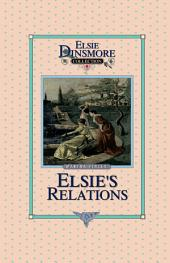 Elsie's New Relations: Book 9