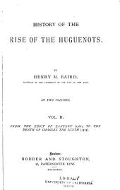 History of the Rise of the Huguenots: Volume 2