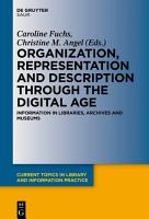 Organization  Representation and Description through the Digital Age PDF