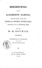 Beschouwing der algemeene rampen, veroorzaakt door den storm en hoogen watervloed van den 4 en 5 februarij 1825