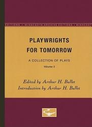 Playwrights For Tomorrow Book PDF