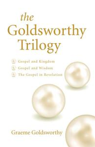The Goldsworthy Trilogy Book