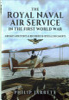 Naval Aviation In The First World War