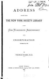Address delivered before the New York Society Library on the one hundredth anniversary of its incorporation