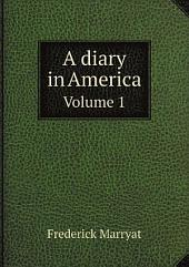 A diary in America: Volume 1; Volume 3