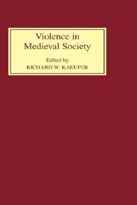 Violence in Medieval Society