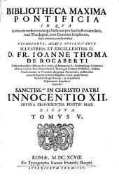 Bibliotheca maxima pontificia in qua authores melioris notae qui hactenus pro Sancta Romana Sede, tum Theologice, tum Tanonice scripserunt, fere omnes continentur: Volume 5