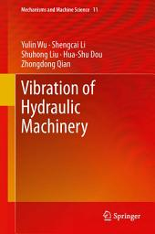 Vibration of Hydraulic Machinery