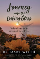 Journey Into the Looking Glass