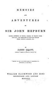 Memoirs and adventures of Sir John Hepburn