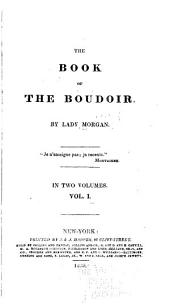 The Book of the Boudoir: Volume 1
