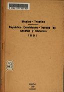 Tratado de amistad y comercio [entre los Estados Unidos Mexicanos y la República Dominicana, 29 de marzo de 1890].