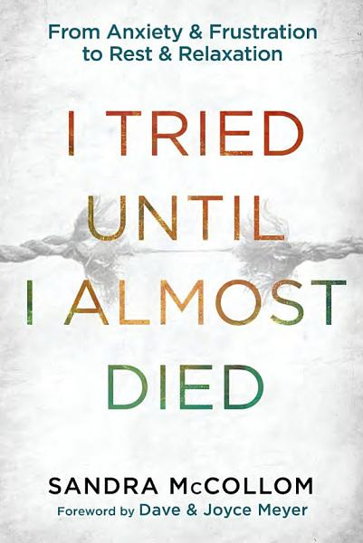 Download I Tried Until I Almost Died Book