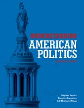 Understanding American Politics, Second Edition: Edition 2