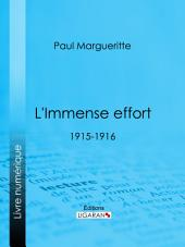 L'Immense effort: 1915-1916