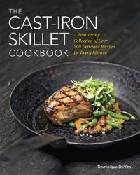 The Cast Iron Skillet Cookbook Book PDF