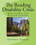 The Reading Disability Crisis