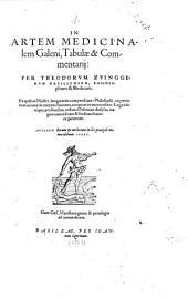 In Artem Medicinalem Galeni, Tabulae & Commentarii