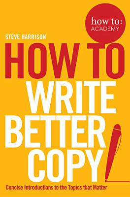 How To Write Better Copy PDF