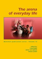 The arena of everyday life PDF