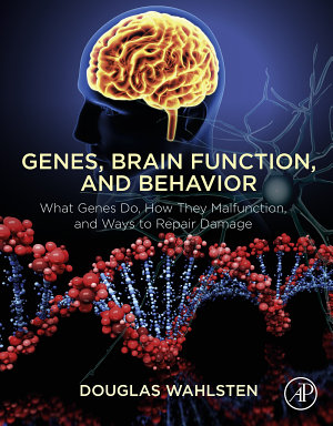 Genes  Brain Function  and Behavior PDF