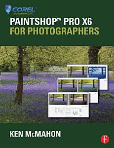 PaintShop Pro X6 for Photographers PDF